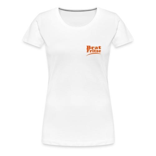 bratfritze - Frauen Premium T-Shirt