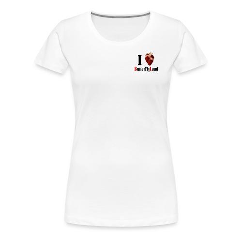 I love Butterflyland - T-shirt Premium Femme