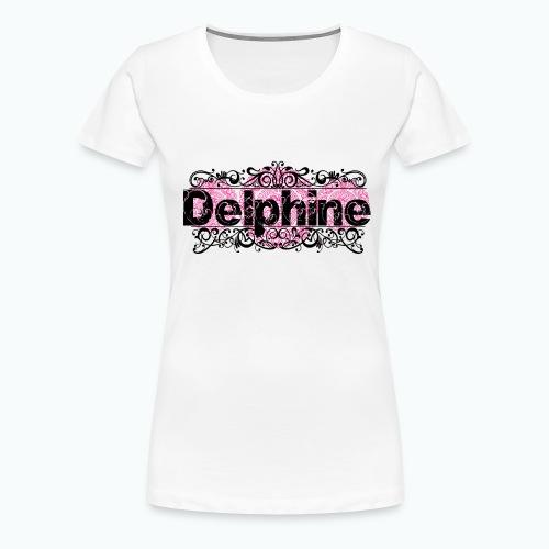 Prénom Delphine png - T-shirt Premium Femme