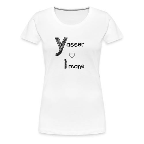 Yasser et Imane - T-shirt Premium Femme