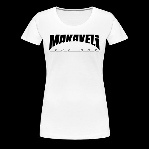 Makaveli the Don - Frauen Premium T-Shirt