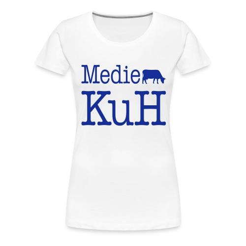 Medien KuH - Frauen Premium T-Shirt
