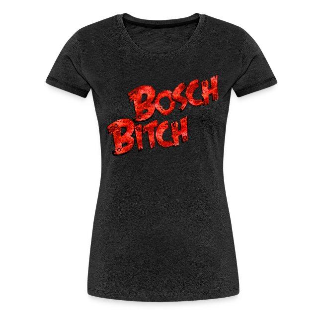 Bosch-Bitch