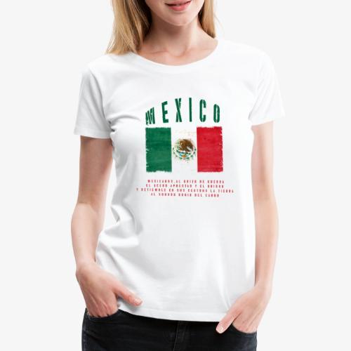 Mexican Flag Bandera Mexico - Frauen Premium T-Shirt