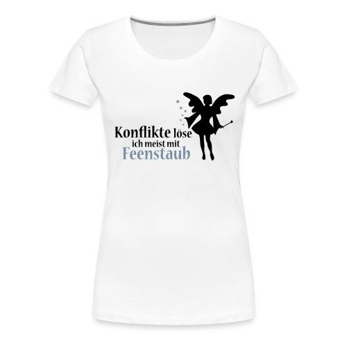 Konflikte löse ich meist mit Feenstaub (Spruch und - Frauen Premium T-Shirt
