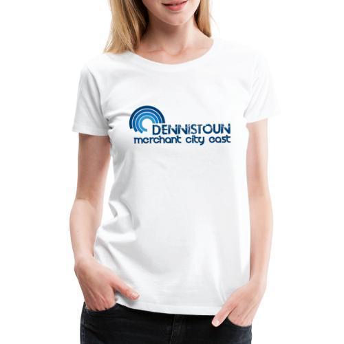 Dennistoun MCE - Women's Premium T-Shirt