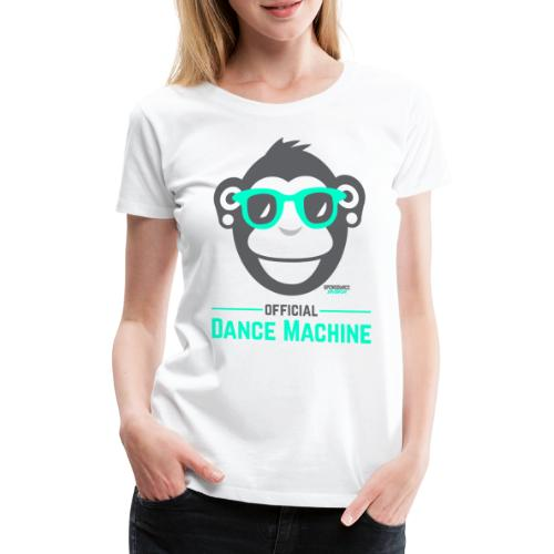 Official Dance Machine - Frauen Premium T-Shirt