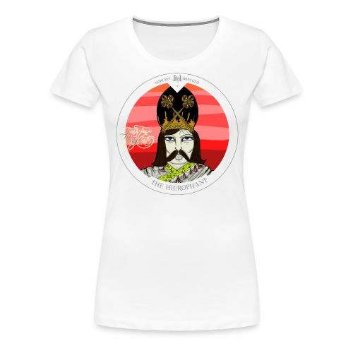 The Hierophant | Tarot Karte | Sternzeichen Stier - Frauen Premium T-Shirt