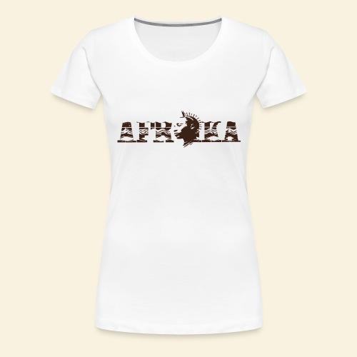 afrika - T-shirt Premium Femme