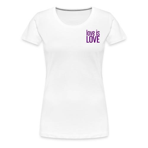 Love is Love Gay Pride LGBT - Vrouwen Premium T-shirt