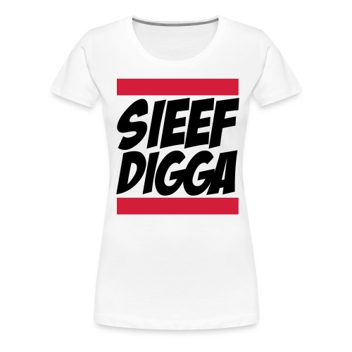 Sieef Digga DMC Style 2 - Frauen Premium T-Shirt