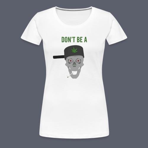 Pothead - Premium-T-shirt dam
