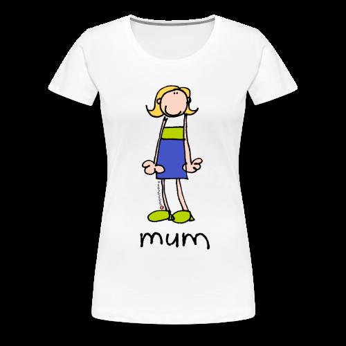 Mum Bang on the door - Women's Premium T-Shirt