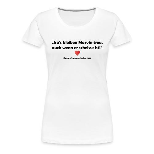 isa_treu - Frauen Premium T-Shirt