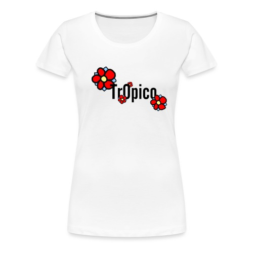 tr0pico - Vrouwen Premium T-shirt