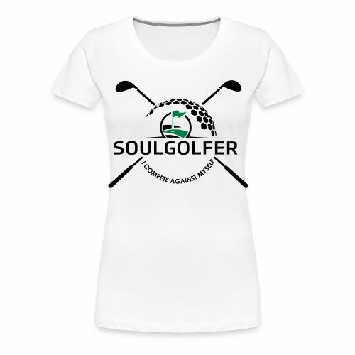 I compete against myself - soulgolfer - Frauen Premium T-Shirt