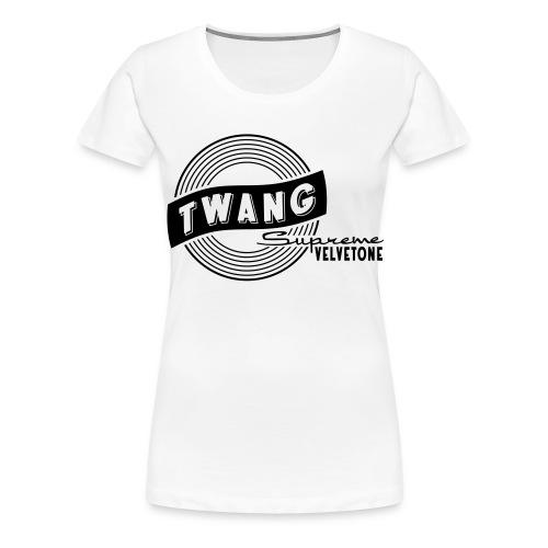 Velvetone Twang Supreme #3 - Frauen Premium T-Shirt