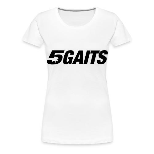 5gaits - Women's Premium T-Shirt