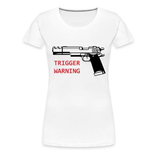 Anti-Snowflake Trigger Warning Collection - Women's Premium T-Shirt