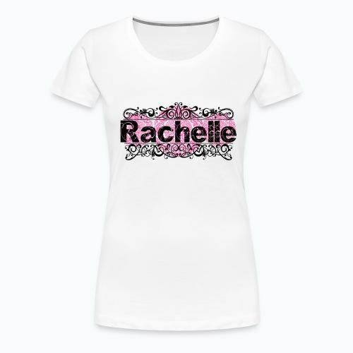 Prénom Rachelle png - T-shirt Premium Femme