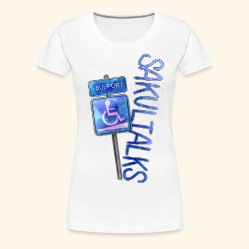 Menschen mit Behinderung - Frauen Premium T-Shirt