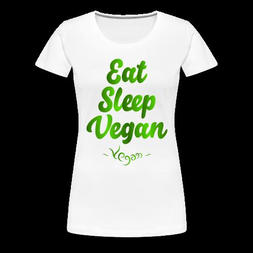 Eat Sleep Vegan - Naisten premium t-paita