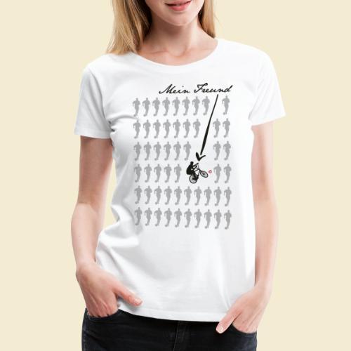 Radball | Mein Freund - Frauen Premium T-Shirt