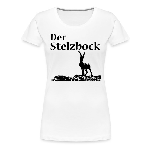 Stelzbock - Frauen Premium T-Shirt