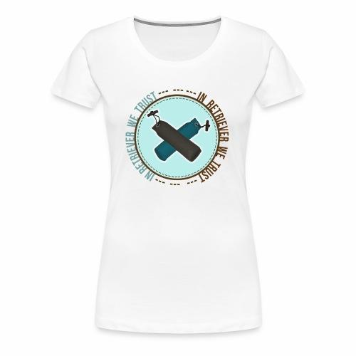 In retriever we trust - T-shirt Premium Femme