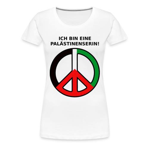 Ich bin eine Palästinenserin - Frauen Premium T-Shirt