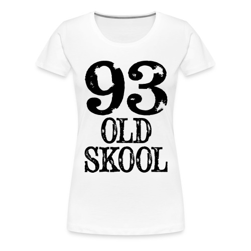 93 old skool - Women's Premium T-Shirt