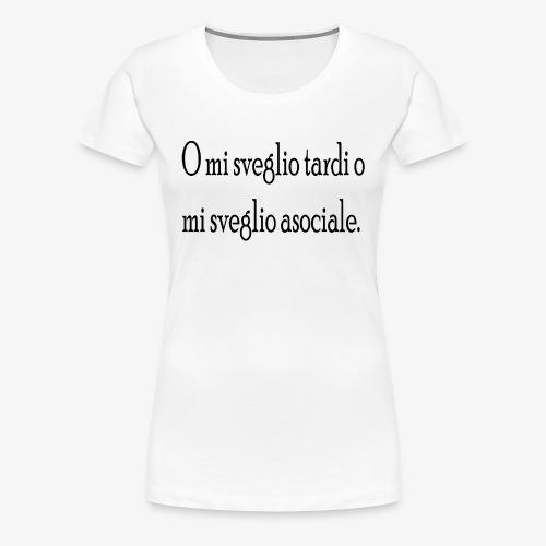 asociale - Maglietta Premium da donna