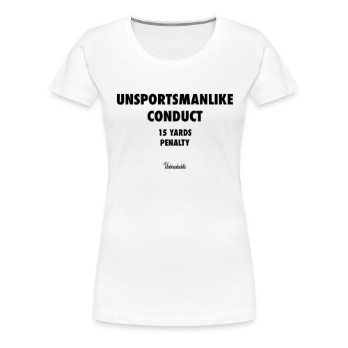 unsportsmanlike - T-shirt Premium Femme