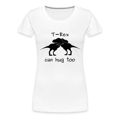 abbraccio tirannosauri - Maglietta Premium da donna