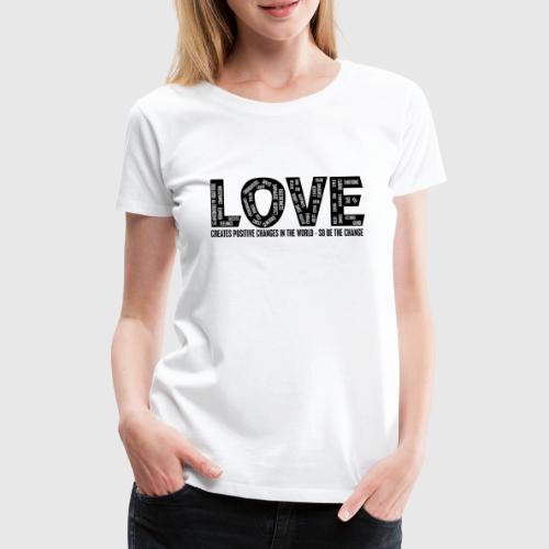 love png - Dame premium T-shirt