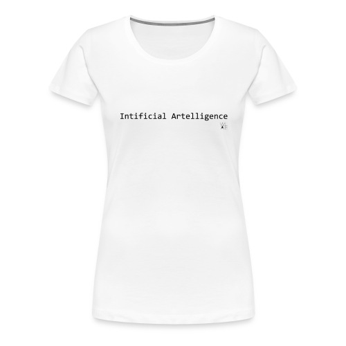 Intificial Artelligence Black png - Women's Premium T-Shirt