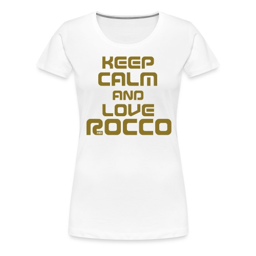 Keep Calm (Rocco) - Frauen Premium T-Shirt