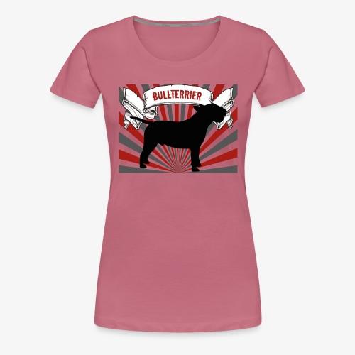 Bullterrier - Frauen Premium T-Shirt