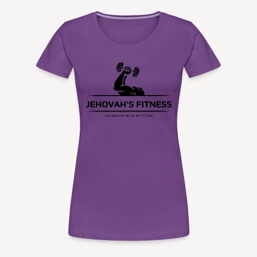 JEHOVAH'S FITNESS - Women's Premium T-Shirt