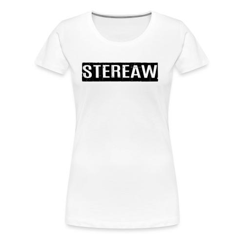 Stereaw - T-shirt Premium Femme