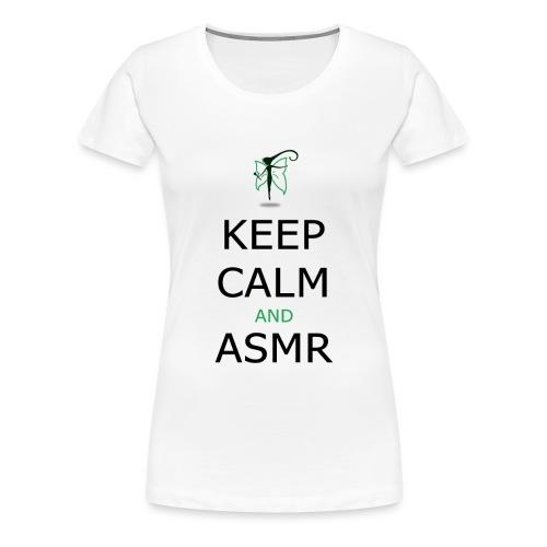 KEEP CALM AND ASMR - Maglietta Premium da donna
