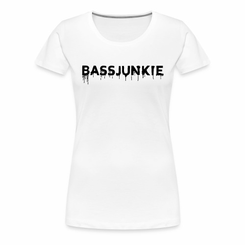 Bassjunkie Bass Liebe Electronic Music Dark Musik - Frauen Premium T-Shirt