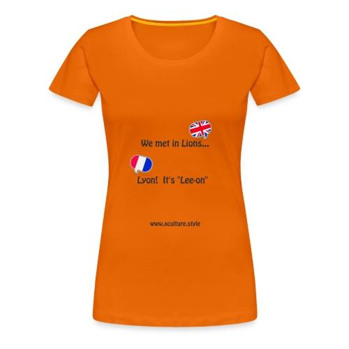 we-met-in-lions - Women's Premium T-Shirt