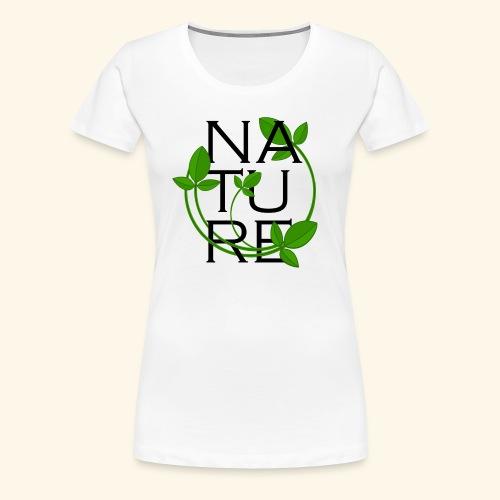 Natur - Frauen Premium T-Shirt