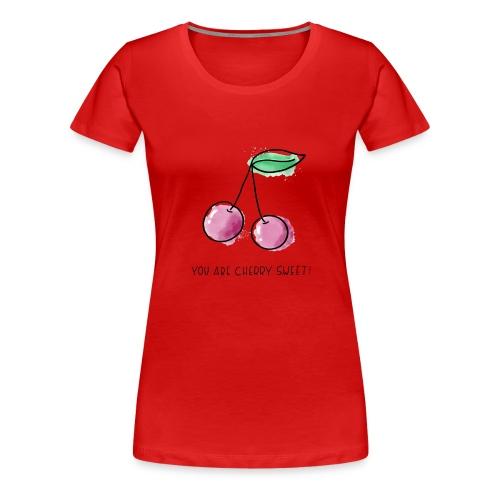 Fruit Puns n°1 Cherry Sweet - Frauen Premium T-Shirt