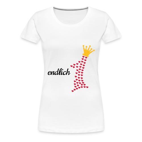 erster Geburstag mit Krone und Herzen endlich 1 - Frauen Premium T-Shirt