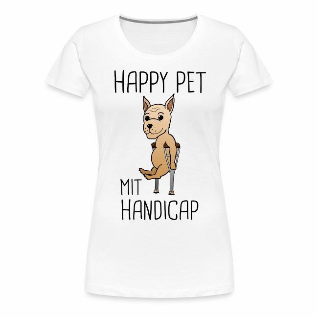 Hund Handicap Haustier Lustige Sprüche Geschenk Frauen Premium T Shirt