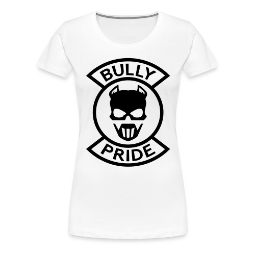 Bully Pride Basic White - Women's Premium T-Shirt