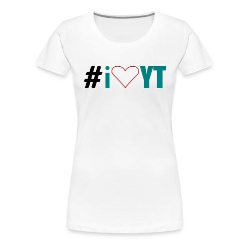 I Love YouTube - Frauen Premium T-Shirt