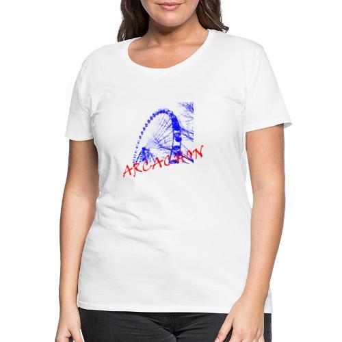 Grande roue Arcachon - T-shirt Premium Femme